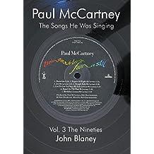 Paul McCartney: The Songs He Was Singing: V: The Nineties