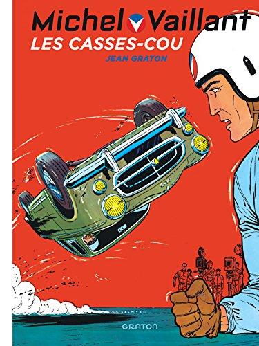 Michel Vaillant - tome 7 - Michel Vaillant 7 (rééd. Dupuis) Casse-cou (Les)