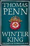 Winter King: The Dawn of Tudor England (English Edition)