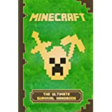 Minecraft: The Ultimate Survival Handbook: Spectacular All-in-One Minecraft Game Guide. An Unnoficial Minecraft Book (Minecraft Books) (English Edition)