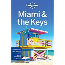 Miami & the Keys (Lonely Planet Travel Guide)