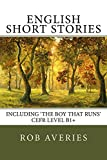Image de English Short Stories: Including 'The Boy That Runs' (CEFR Level B1+) (English Edition)
