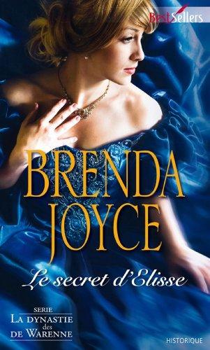 Le secret d'Elysse : Série La dynastie des De Warenne (Best-Sellers) par Brenda Joyce