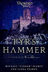 Tyr's Hammer: A Foreworld SideQuest (The Foreworld Saga)