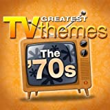 Greatest TV Themes: The 70s
