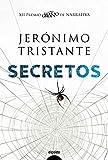 Secretos (Algaida Literaria - Premio Logroño De Novela)
