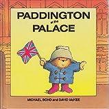 Cover of: Paddington at the Palace (Paddington first books) | Michael Bond