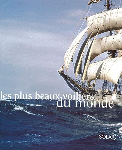 Les plus beaux voiliers du monde par Estérelle Payany