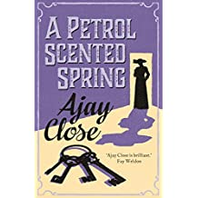 A Petrol Scented Spring