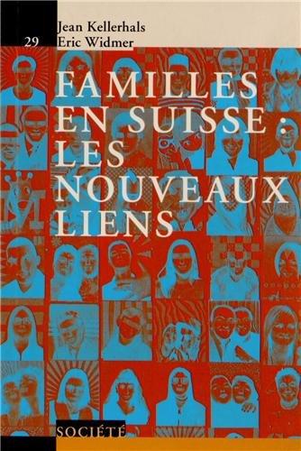 Familles en Suisse : les nouveaux liens - V29.