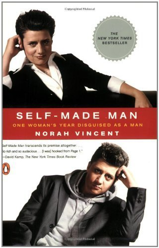 Self-Made Man: One Woman's Year Disguised as a Man by Vincent, Norah (2006) Paperback