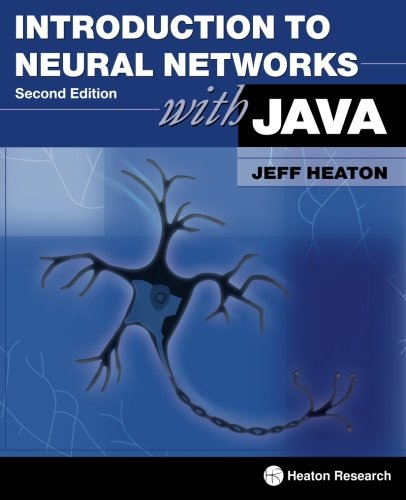 Introduction to Neural Networks with Java, 2nd Edition (Neural Networks Java)