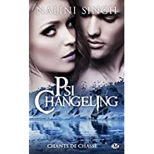 Chants de chasse: Psi-Changeling, T16.5