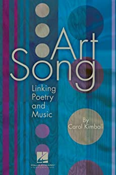 Art Song: Linking Poetry and Music par [Kimball, Carol]