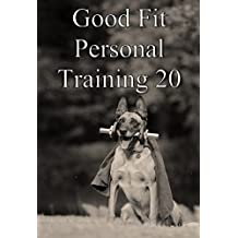 Good fit personal training 20 (Japanese Edition)