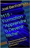 """M15 - Formation """"Apprendre à Devenir Riche"""": Comment et où trouver des biens immobiliers à prix cassés ?..."""