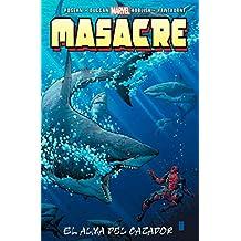 Masacre 16. El Alma Del Cazador - 2ª Edición