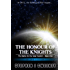 The Honour of the Knights (Second Edition) (Battle for the Solar System, #1) (The Battle for the Solar System)