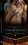 #4: Tied in Knots (The Thakore Royals Book 2)