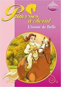 """Afficher """"Princesses à cheval L'invité de Belle"""""""