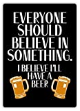 Berg67Pater Metallschild mit Aufschrift Believe In Something - Beer, 20 x 30 cm
