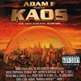 Songtexte von Adam F - Kaos: The Anti-Acoustic Warfare