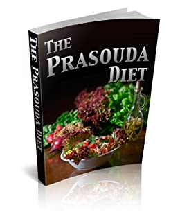 Changing Your Life The Prasouda Diet by [J, Jemma]