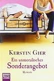 'Ein unmoralisches Sonderangebot: Roman' von Kerstin Gier