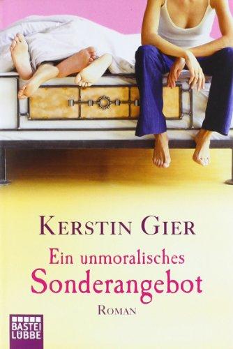 Buchseite und Rezensionen zu 'Ein unmoralisches Sonderangebot: Roman' von Kerstin Gier