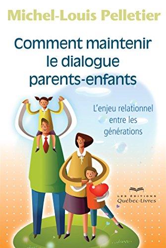 comment-maintenir-le-dialogue-parents-enfants-deuxieme-edition