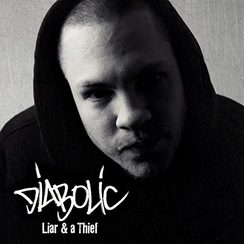 Liar and a Thief [Explicit]