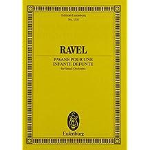 Pavane pour une infante défunte: Orchester. Studienpartitur. (Eulenburg Studienpartituren, Band 1335)