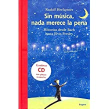 Sin Música, Nada Merece La Pena (Lector Joven)