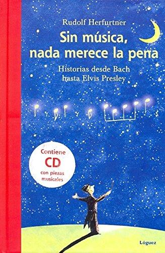 Sin Música, Nada Merece La Pena (Lector Joven) por Rudolf Herfurtner