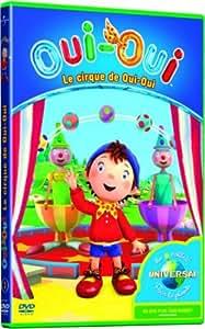 Oui-Oui - 3 - Le cirque de Oui-Oui