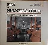 Bier in N?rnberg - F?rth. Brauereigeschichte in Franken
