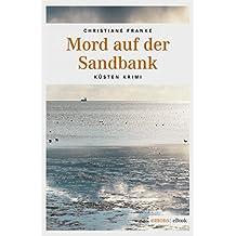 Mord auf der Sandbank (Oda Wagner, Christine Cordes)