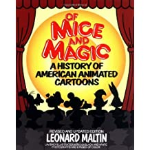 Of Mice and Magic: A History of American Animated Cartoons, Revised and Updated Edition by Leonard Maltin (1987-12-01)