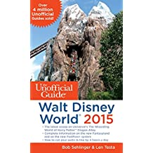 Unofficial Guide to Walt Disney World 2015 (Unofficial Guides)