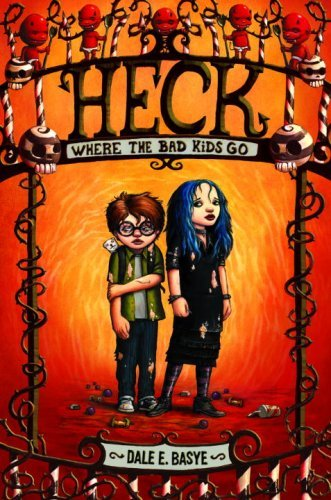 Heck: Where the Bad Kids Go (English Edition)