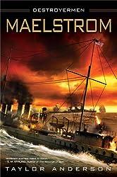 Maelstrom: Destroyermen, Book III