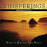 Whisperings: Solo Piano, Vol. 2