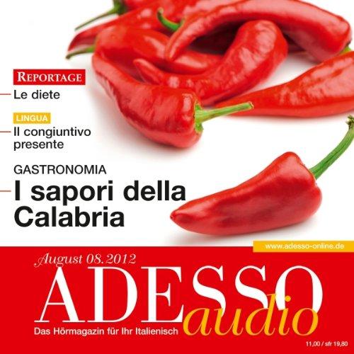 Adesso-spotlight (ADESSO Audio - I sapori della Calabria. 8/2012: Italienisch lernen Audio - Die Küche Kalabriens)