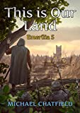 This is Our Land (Emerilia Book 5)