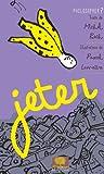 Telecharger Livres Jeter (PDF,EPUB,MOBI) gratuits en Francaise