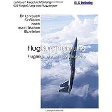 Flugleistung von Flugzeugen (Farbdruckversion): 032 Performance of Aeroplanes - ein Lehrbuch für Piloten nach europäischen Richtlinien
