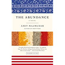 The Abundance: A Novel by Amit Majmudar (2014-04-08)
