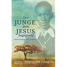 Der Junge, dem Jesus begegnete