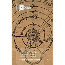 Literature in the Age of Celestial Discovery: From Copernicus to Flamsteed (Palgrave Studies in Literature, Science and Medicine)