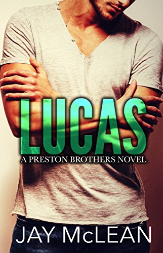lucas-a-preston-brothers-novel-book-1-a-more-than-series-spin-off